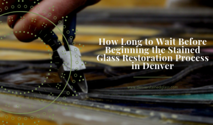 stained glass restoration process denver