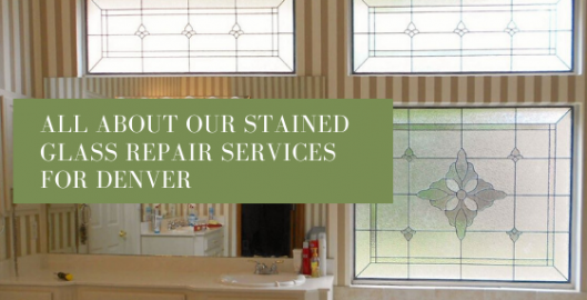 stained glass repair services denver